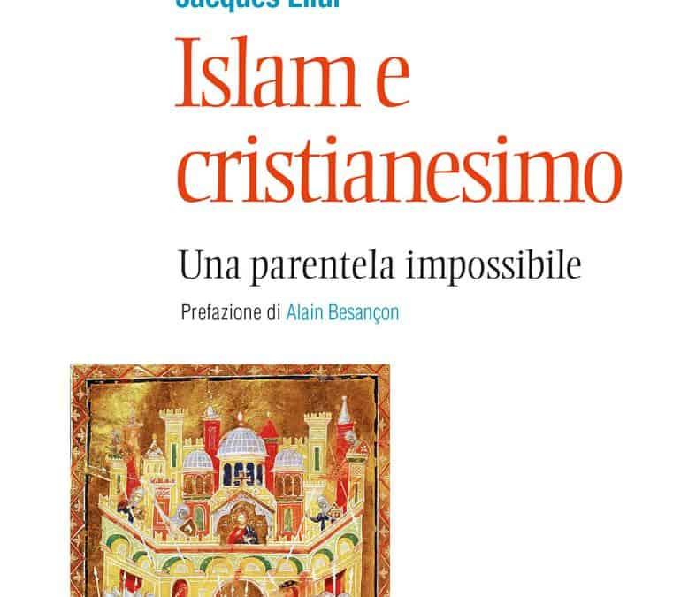 ISLAM E CRISTIANESIMO, una parentela impossibile